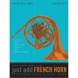Just Add French Horn Trompa