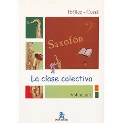 La Clase Colectiva Saxofón. Vol. 1