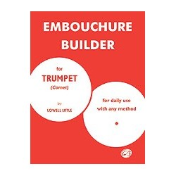 Embouchure Builder for Trumpet